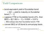 yield comparisons