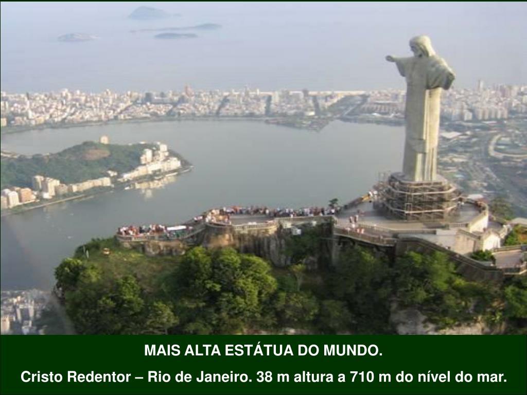 MAIS ALTA ESTÁTUA DO MUNDO.