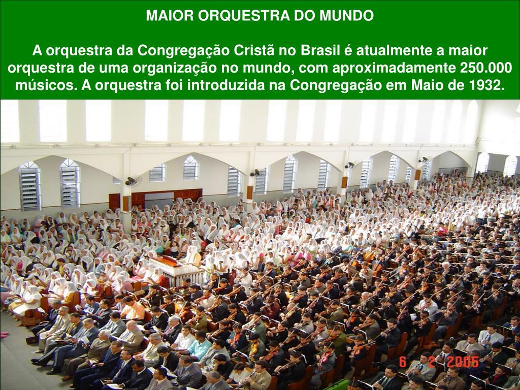 MAIOR ORQUESTRA DO MUNDO