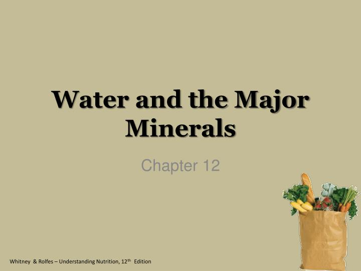 water and the major minerals n.