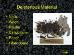 deleterious material