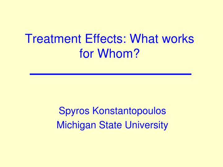 treatment effects what works for whom n.