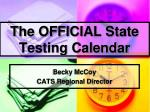 the official state testing calendar