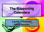 the supporting calendars