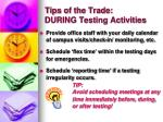 tips of the trade during testing activities