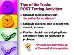 tips of the trade post testing activities