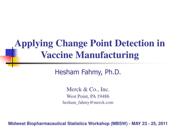 applying change point detection in vaccine manufacturing n.