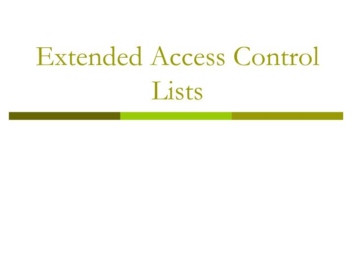 extended access control lists n.
