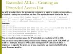 extended acls creating an extended access list