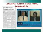 example weekly media print radio and tv