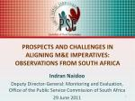 prospects and challenges in aligning m e imperatives observations from south africa