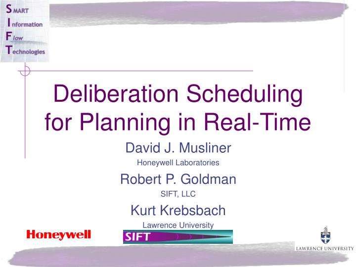 deliberation scheduling for planning in real time n.