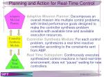 planning and action for real time control