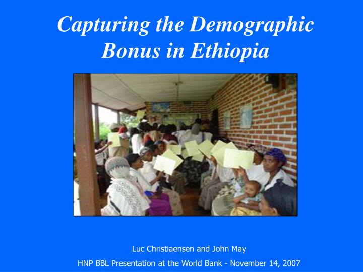 capturing the demographic bonus in ethiopia n.