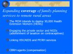 expanding coverage of family planning services to remote rural areas