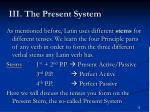 iii the present system