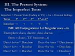 iii the present system the imperfect tense3