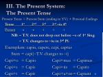 iii the present system the present tense4