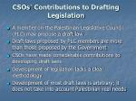 csos contributions to drafting legislation