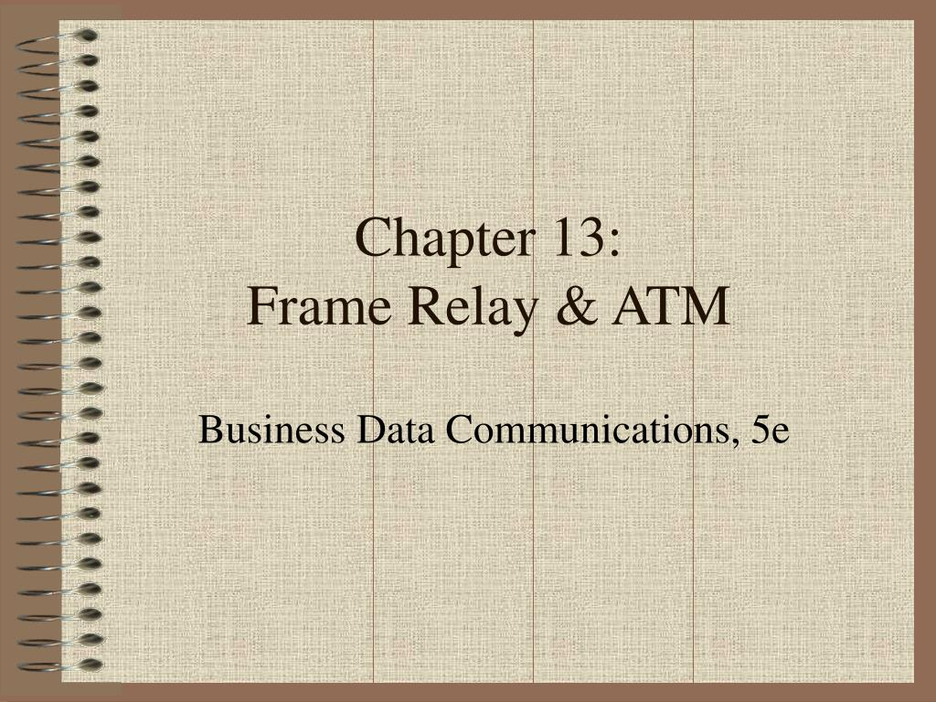 Ppt Chapter 13 Frame Relay Atm Powerpoint Presentation Id809529 Basic Commands N