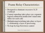 frame relay characteristics