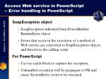 access web service in powerscript error handling in powescript