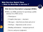 web service quick view how to describe a service