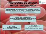 protocolo de cirugia mayor oncologica