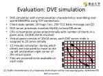 evaluation dve simulation