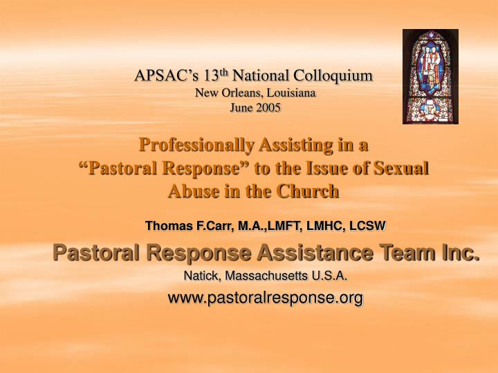 professionally assisting in a pastoral response to the issue of sexual abuse in the church n.