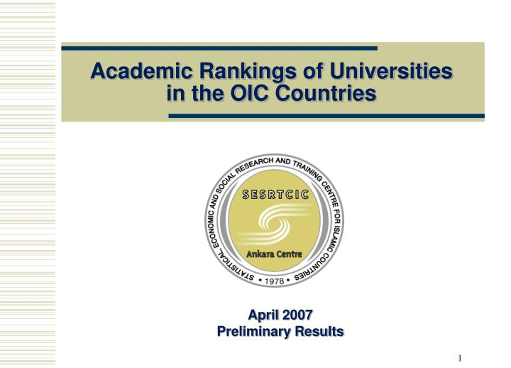 academic ranking s of universities in the oic countries n.