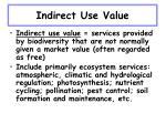 indirect use value