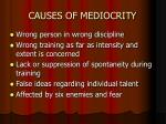 causes of mediocrity