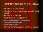 components of vocal riyaz