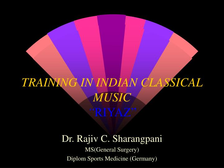 training in indian classical music riyaz n.