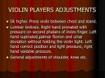 violin players adjustments