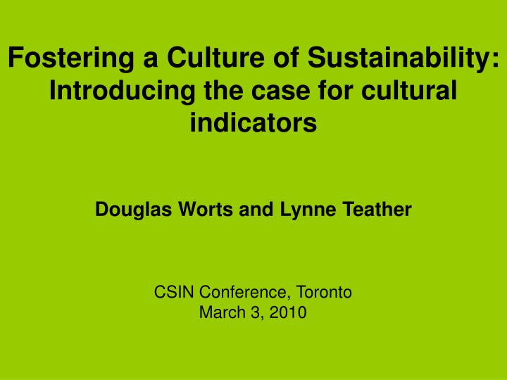 fostering a culture of sustainability introducing the case for cultural indicators n.