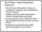 next steps need integrated supports