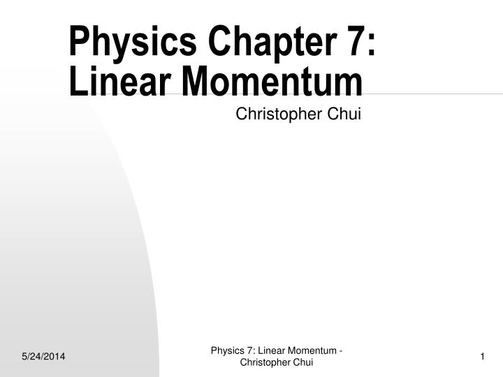 physics chapter 7 linear momentum n.