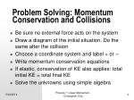 problem solving momentum conservation and collisions