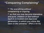 conquering complaining2