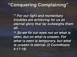 conquering complaining21