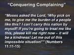conquering complaining7