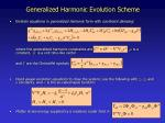 generalized harmonic evolution scheme