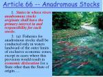 article 66 anadromous stocks