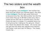 the two sisters and the wealth box