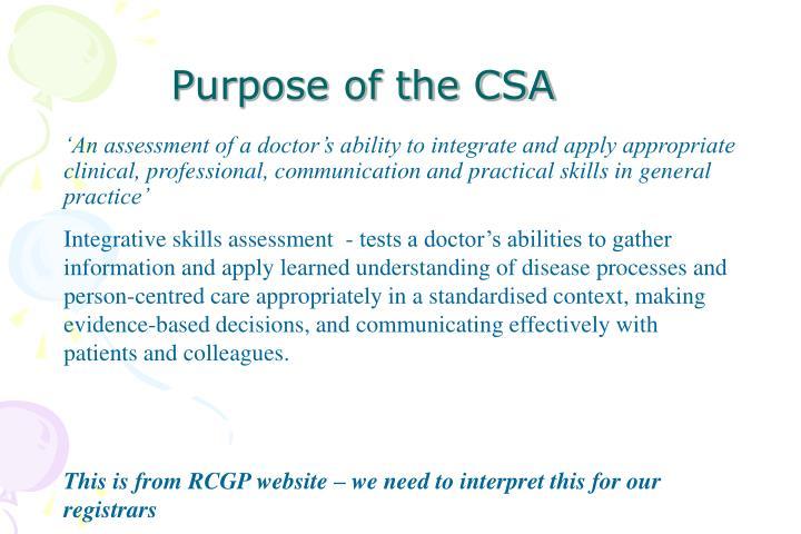 Purpose of the csa