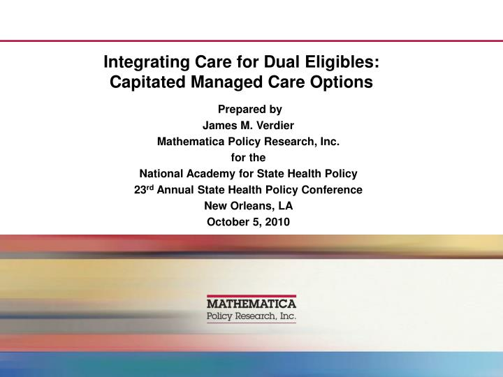 integrating care for dual eligibles capitated managed care options n.