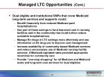 managed ltc opportunities cont