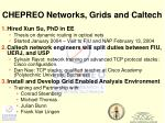 chepreo networks grids and caltech